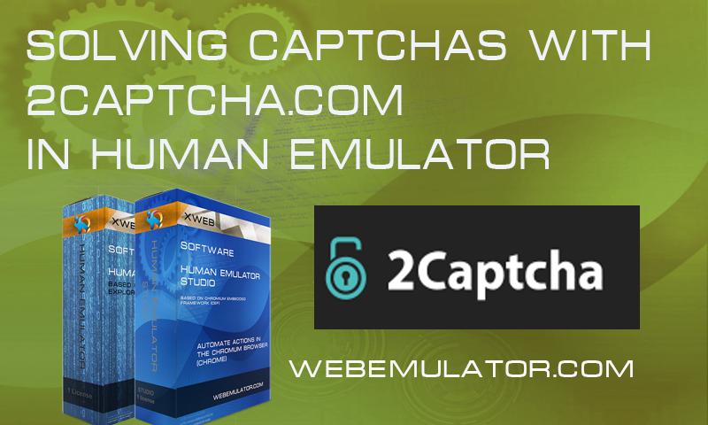 Solving captchas with 2captcha.com in Human Emulator