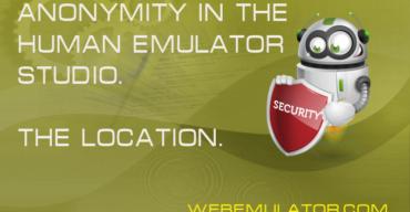 Anonymity in Human Emulator Studio. The location.