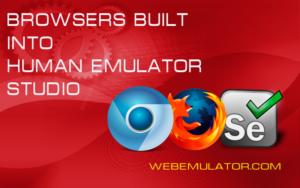 Browsers built into Human Emulator Studio.