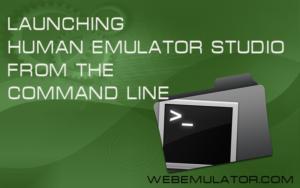 Launching Human Emulator Studio from the command line.